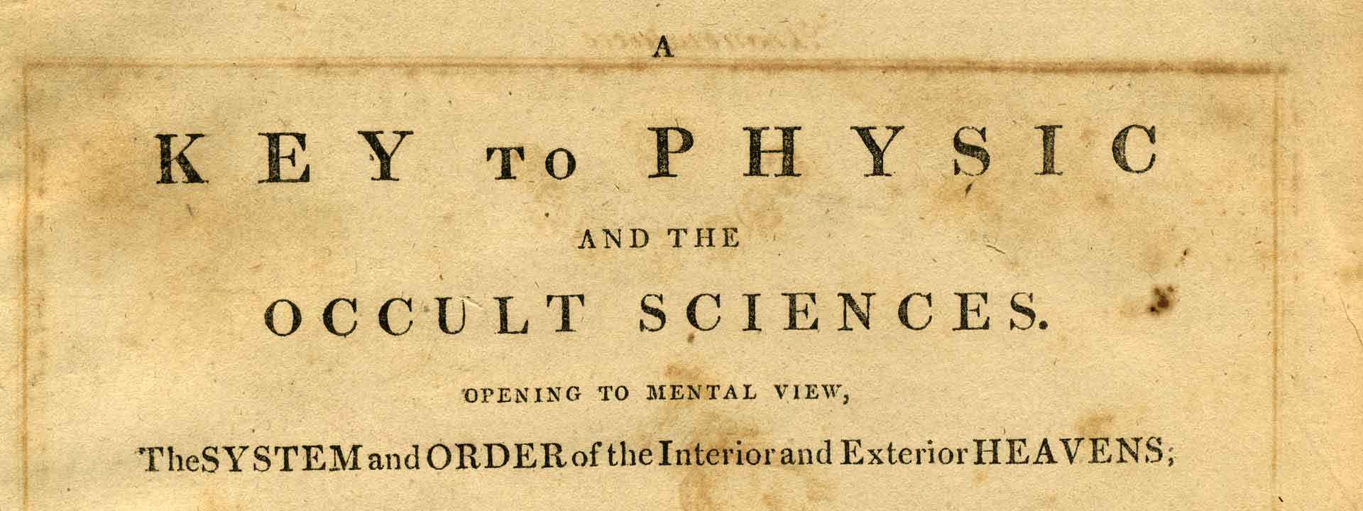A Key to Physic and The Occult Sciences by E  Sibly (Sibley)