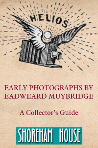 Early Photographs of Eadweard Muybridge